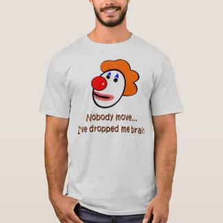 Clown-Gehirn-Tropfen T-Shirt