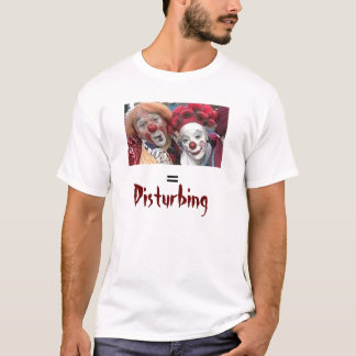 Clowns = störend T-Shirt