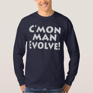C'mon entwickeln Mann!  die Welt ist lustiger T-Shirt
