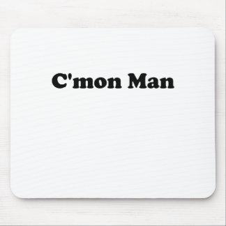 Cmon Mann Mousepads