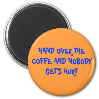 coffe magnete