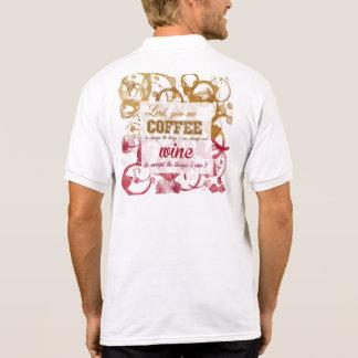 Coffe und Weinmotivierend Shirt Spaßes