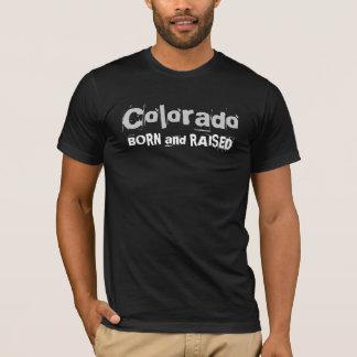 Colorado GEBOREN und ANGEHOBEN T-Shirt