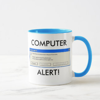 COMPUTER-ALARM! TASSE
