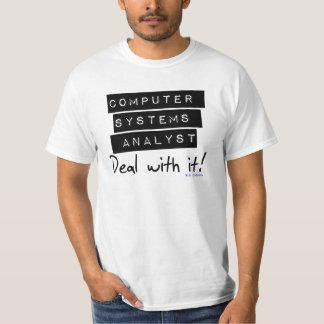 Computersystem-Analytiker-Fan-T-Stück T-Shirt