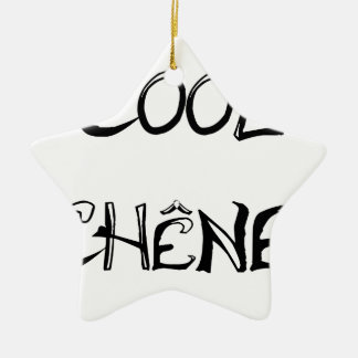 COOL EICHE - Wortspiele - Francois Ville Keramik Ornament