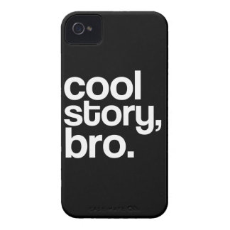 Cool Story, Bro. iPhone 4 Cover