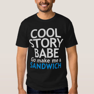 Coole Geschichte, Baby. Jetzt mache gehe mich ein Shirts