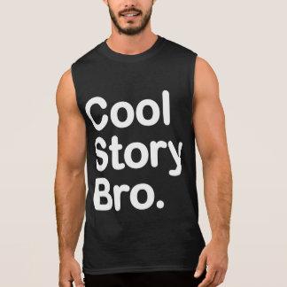 Coole Geschichte Bro. Ärmelloses Shirt