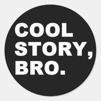 Coole Geschichte Bro Stickers