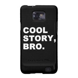 Coole Geschichte Bro Samsung Galaxy SII Cover