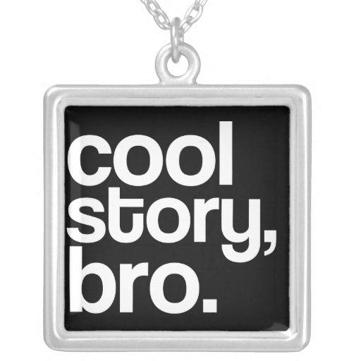 coole Geschichte, bro Halskette