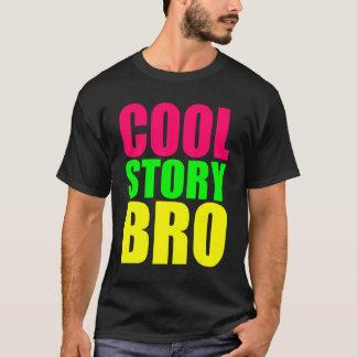 Coole Geschichte Bro in den Neonart-Farben T-Shirt