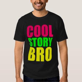 Coole Geschichte Bro in den Neonart-Farben Tshirts