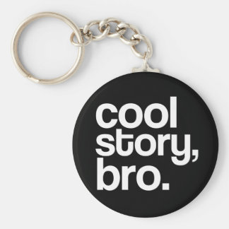 coole Geschichte, bro. keychain Standard Runder Schlüsselanhänger