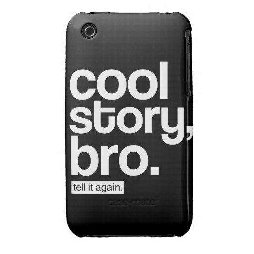 Coole Geschichte, Bro sagen ihm wieder iPhone Fall iPhone 3 Case-Mate Hüllen