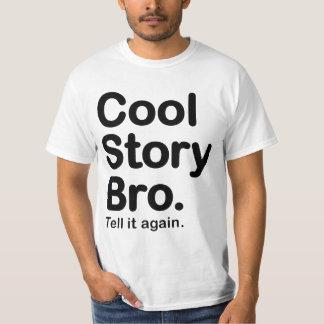 Coole Geschichte Bro. Sagen Sie ihm bewerten T-Shirt