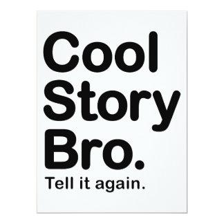 Coole Geschichte Bro. Sagen Sie ihm wieder 16,5 X 22,2 Cm Einladungskarte