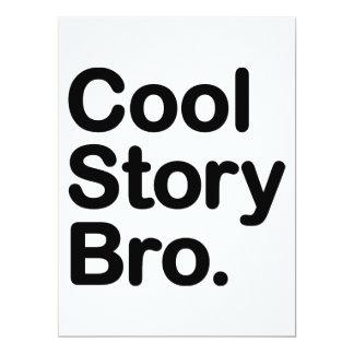 Coole Geschichte Bro. Sagen Sie ihm wieder Personalisierte Einladung