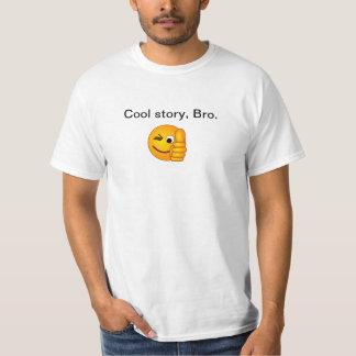 Coole Geschichte, Bro. Shirt