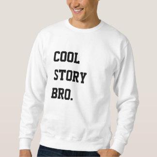 COOLE GESCHICHTE BRO. Sweatshirt