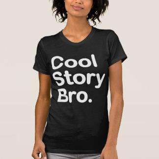 Coole Geschichte Bro. T Shirt