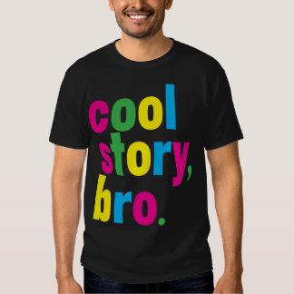 coole Geschichte, bro. T-shirt