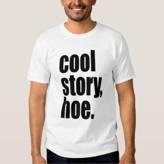 coole Geschichte, Hacke T-shirt