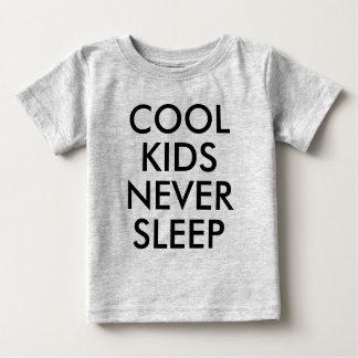 Coole Kinder schlafen nie | Baby-Junge oder Baby T-shirt