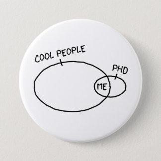 Cooler PhD-Knopf Runder Button 7,6 Cm
