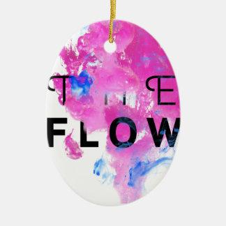 Cooles abstraktes motivierend Zitat der FLUSS Ovales Keramik Ornament
