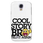 Cooles Geschichte bro Galaxy S4 Hülle