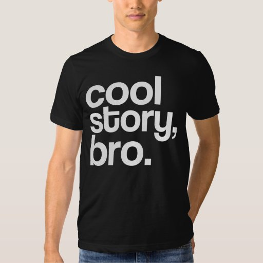 cooles Geschichte bro Hemd