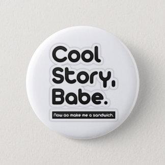 Cooles Geschichten-Baby, gehen jetzt machen mich Runder Button 5,1 Cm