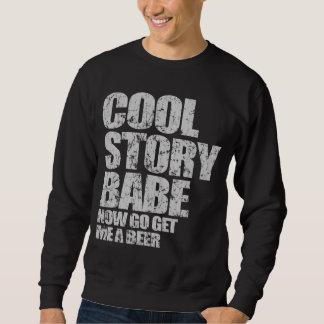 Cooles Geschichten-Baby. Jetzt erhalte gehe mir Sweatshirt