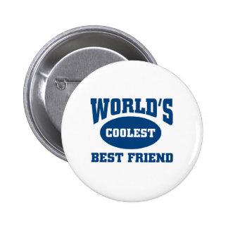 Coolster bester Freund Button
