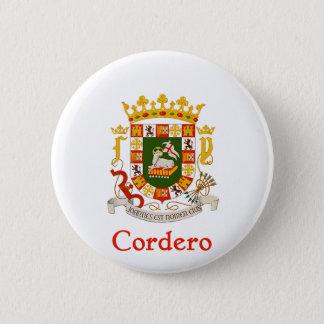 Cordero Schild von Puerto Rico Runder Button 5,1 Cm