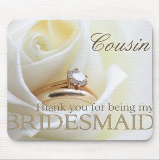 Cousin danken Ihnen für Sein meine Brautjungfer Mauspad