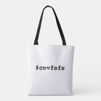 #covfefe covfefe Trumpf-Text Meme Amerika Politik Tasche