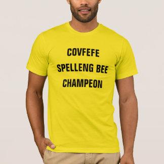 COVFEFE SPELLENG lustiges Shirt BIENE CHAMPEON |