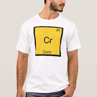 Cr - Curry-lustiger Chemie-Element-Symbol-T - T-Shirt
