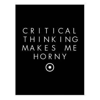 Critial Denken macht mich H0rney Postkarte