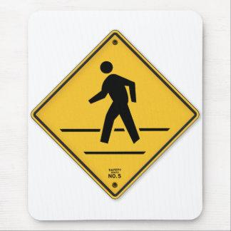 Crosswalk-Zeichen-Weg lassen nicht Mauspads