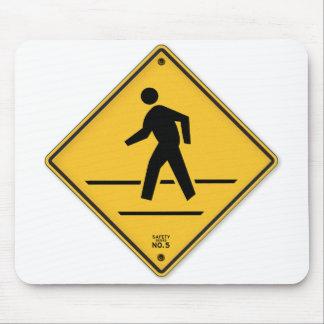 Crosswalk-Zeichen-Weg lassen nicht Mousepad