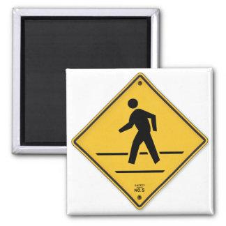 Crosswalk-Zeichen-Weg lassen nicht Quadratischer Magnet