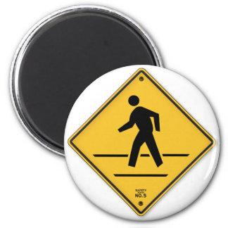 Crosswalk-Zeichen-Weg lassen nicht Runder Magnet 5,1 Cm