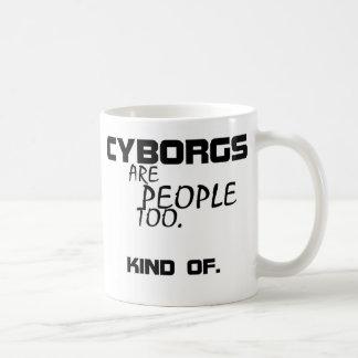 Cyborgs sind Leute-auch Tasse