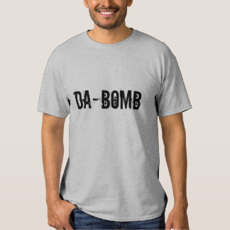 DA-BOMB TSHIRTS