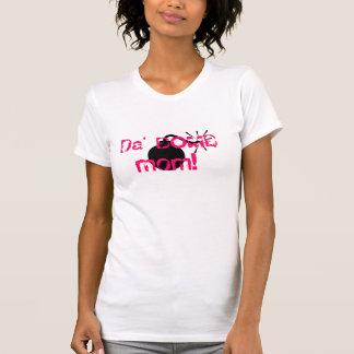 Da Bombe! T-Shirt