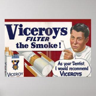Da Ihr Zahnarzt ich Vizekönige empfehlen würde Poster